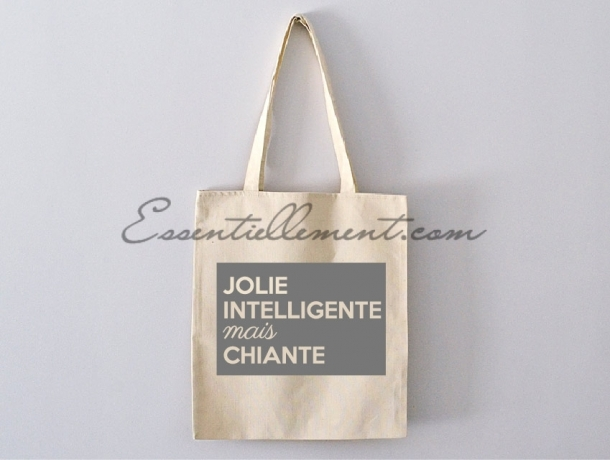"Sac Tote bag ""Jolie, Intelligente mais chiante"""