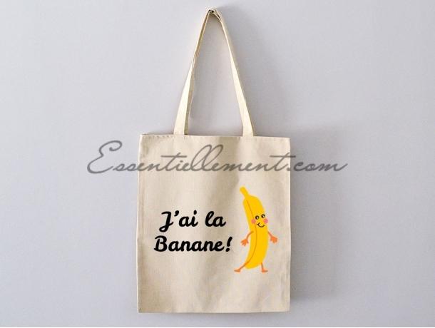 "Sac Totebag ""J'ai la banane"""