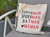 "Sac ToteBag ""Superman, Spiderman, Batman, Maman"""