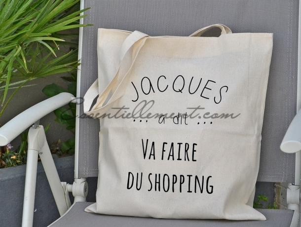 "Sac ToteBag ""Jacques a dit va faire du shopping"""