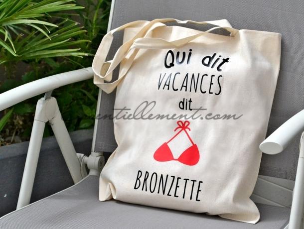 "Sac ToteBag ""Qui dit vacances dit bronzette"""